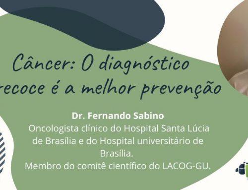 Câncer: O diagnóstico precoce é a melhor prevenção