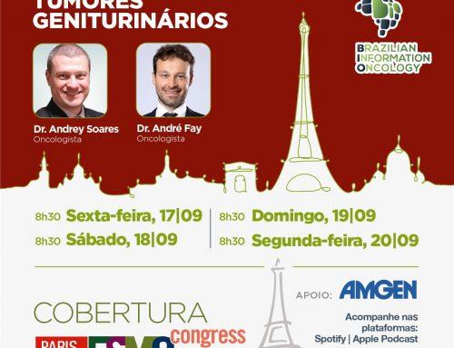 Melhores estudos em GU da ESMO 2021 Dr. Andrey Soares – Oncologista e Dr. André Fay – Oncologista