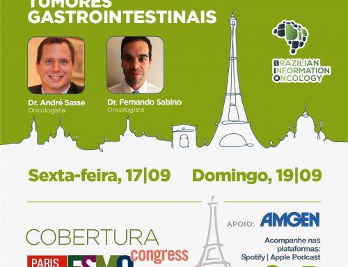 Melhores estudos em Tumores Gastrointestinais da ESMO 2021 Dr. André Sasse – Oncologista e Dr. Fernando Sabino – Oncologista